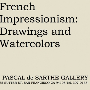 French Impressionism: Drawings and Watercolors
