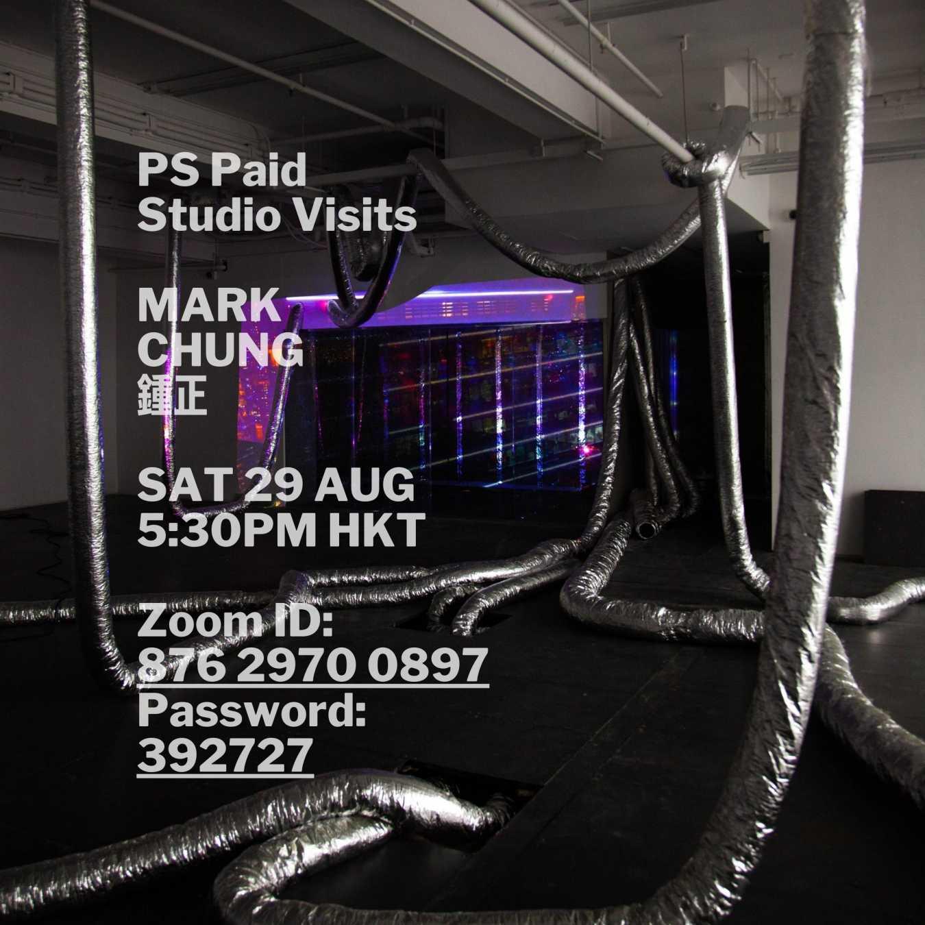 PS Paid Studio Visits with Mark Chung at deSAR